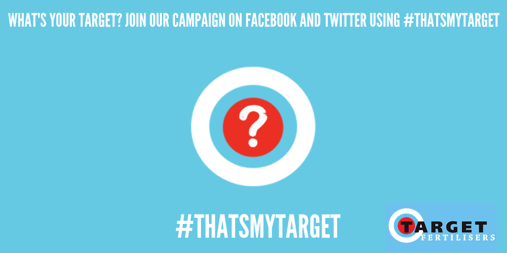 Target Fertilisers launch #ThatsMyTarget campaign